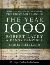The Year 1000: What Life Was Like at the Turn of the First Millennium - Robert Lacey, Danny Danziger