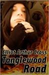 Tanglewood Road - Elliot Arthur Cross