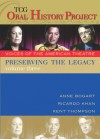Preserving the Legacy, Volume Three: Anne Bogart, Ricardo Khan and Kent Thompson - Anne Bogart, Kent Thompson, Anne Bogart