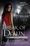 Break of Dawn - Chris Marie Green