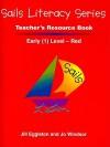 Sails Literacy Teacher's Resource Book, Early (1) Level-Red - Jill Eggleton, Jo Windsor