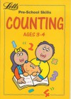 Counting: Pre-School Skills: Ages 3-4 - Paul Broadbent, Roy Blatchford, Sonia Canals