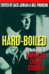 Hardboiled: An Anthology of American Crime Stories - Bill Pronzini, Jack Adrian, William Cole, Raymond Chandler