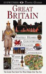 Great Britain (Eyewitness Travel Guide) - Michael Leapman, Roger Williams, Marian Broderick