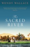 The Sacred River - Wendy Wallace