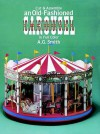 TOY: Cut & Assemble an Old-Fashioned Carousel in Full Color (Models & Toys) - NOT A BOOK