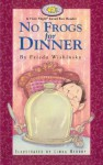 No Frogs for Dinner - Frieda Wishinsky, Linda Hendry