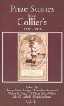 Prize Stories from Collier's: Volume 3 - Henry Cabot Lodge, Ida Minerva Tarbell, William Allen White