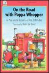 On the Road With Poppa Whopper - Marianne Busser, Ron Schröder, Hans de Beer