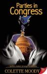 Parties in Congress - Colette Moody
