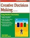 Creative Decision Making: Using Positive Uncertainty (A Fifty-Minute Series) - H.B. Gelatt, Carol Gelatt, Debbie Woodbury, Genevieve Del Rosario, Ann Gosch, Ralph Mapson