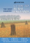 The Country Living Guide to Rural England: The West Country - Joanna Billing