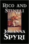 Rico And Stineli - Johanna Spyri