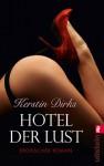 Hotel der Lust - Kerstin Dirks