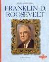 Franklin D. Roosevelt - Michael Burgan
