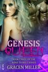Genesis Queen - Gracen Miller