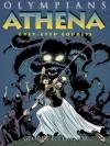 Athena: Grey-Eyed Goddess - George O'Connor