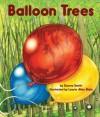 Balloon Trees - Dana Smith, Laurie Allen Klein