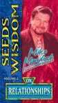 Seeds of Wisdom on Relationships - Mike Murdock
