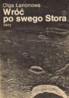 Wróć po swego Stora - Olga Łarionowa