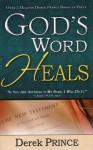 God's Word Heals - Derek Prince