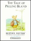 The Tale Of Pigling Bland (Potter 23 Tales, Book 15) - Beatrix Potter