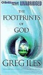 The Footprints of God (Audio) - Greg Iles, Dick Hill