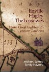 Enville, Hagley, the Leasowes: Three Great Eighteenth-Century Gardens - Michael Symes