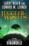 Juggler of Worlds [With Headphones] - Edward M. Lerner, Larry Niven, Tom Weiner