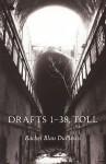 Drafts 1-38, Toll - Rachel Blau DuPlessis