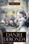 Daniel Deronda. Roman - George Eliot