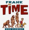 Frank In Time - Rod Clement