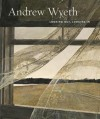 Andrew Wyeth: Looking Out, Looking in - Nancy Anderson, Charles Brock, Andrew Wyeth