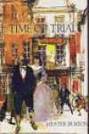 Time of Trial - Hester Burton