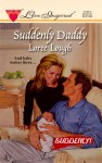 Suddenly Daddy - Loree Lough, Anne Canadeo