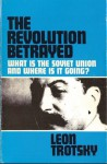 The Revolution Betrayed: What Is The Soviet Union And Where Is It Going? (hardback) - Leon Trotsky