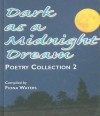 Dark as a Midnight Dream: Poetry Collection 2 - Fiona Waters, Zara Slattery
