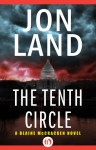 The Tenth Circle (Blaine McCracken #11) - Jon Land