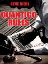 Quantico Rules - Gene Riehl