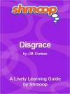 Disgrace: Shmoop Literature Guide - Shmoop