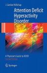 Attention Deficit Hyperactivity Disorder Handbook: A Physician's Guide To Adhd - J. Gordon Millichap