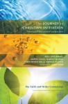 The Journey of Christian Initiation: Theological and Pastoral Perspectives - Paul Avis, Martin Davie, Harriet Harris, Christopher Hill, Christopher Platten