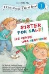 Sister For Sale! / Hermana a la venta: Biblical Values (I Can Read! / Yo se leer!) - Michelle Medlock Adams, Karen Stormer Brooks