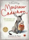 Monsieur Cadichon: Memoirs of a Donkey - Comtesse de Ségur, Stephanie Smee