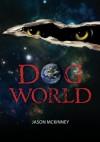 Dog World - Jason McKinney, Sarah McKinney, Tabitha McKinney