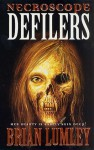 Necroscope: Defilers (Necroscope, Book 12) - Brian Lumley