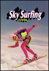 Sky Surfing - P.E. Ryan
