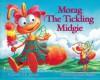 Morag the Tickling Midgie - A.K. Paterson, Stuart Martin