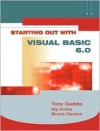Starting Out with Visual Basic 6 - Tony Gaddis