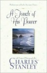 A Touch of His Power: Meditations on God's Awesome Power - Charles F. Stanley